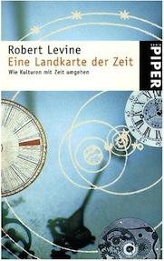Robert Levine: Eine Landkarte der Zeit