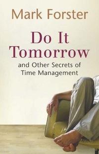 Mark Forster: Do It Tomorrow